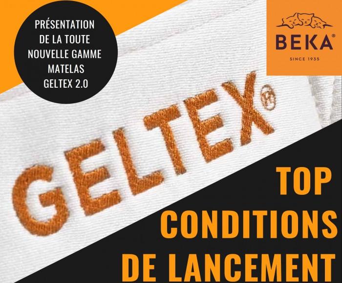 Lancement Geltex 2.0 :top Conditions.