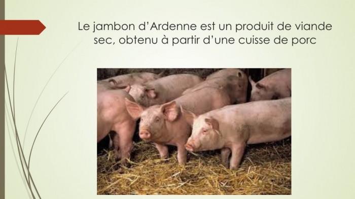 Notre jambon d'Ardenne - 1